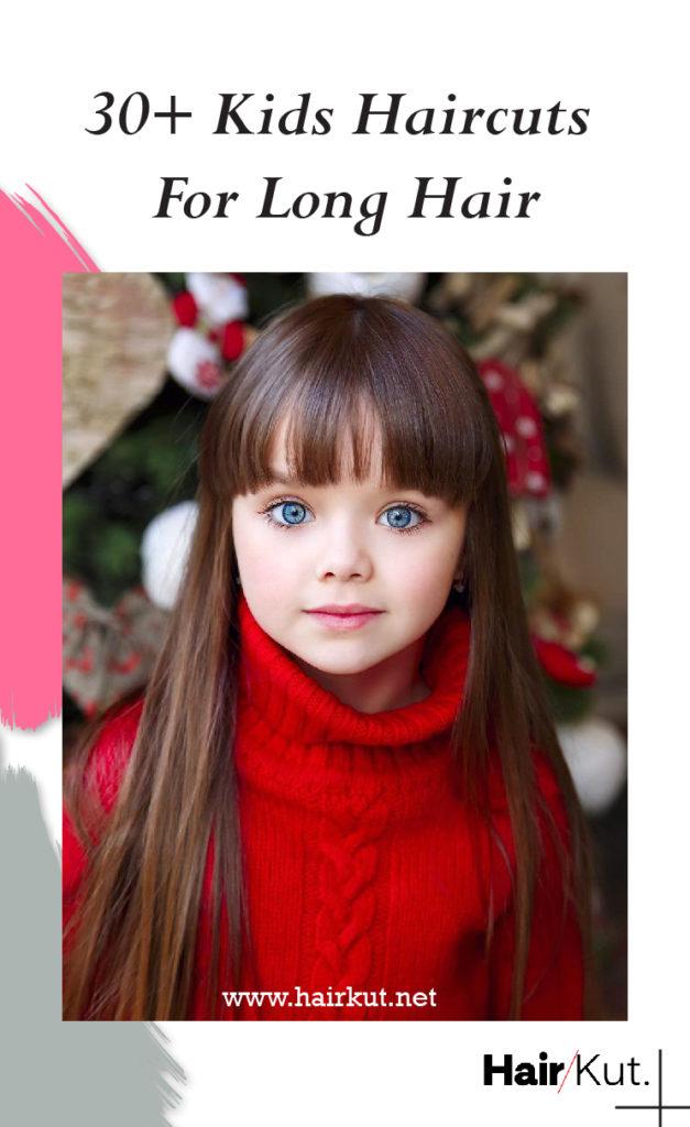 30 Kids Haircuts For Long Hair Pinterest
