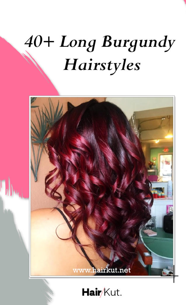 40 Long Burgundy Hairstyles Pinterest